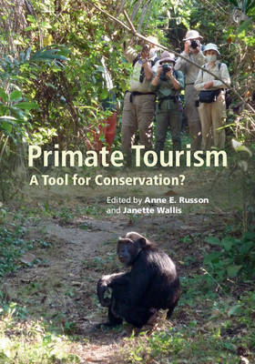 Primate Tourism: A Tool for Conservation? (Hardback)