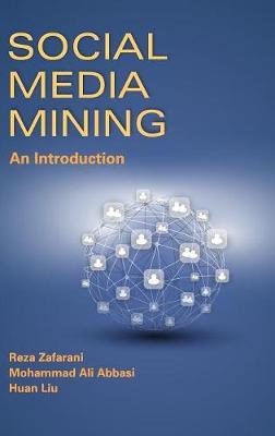 Social Media Mining: An Introduction (Hardback)