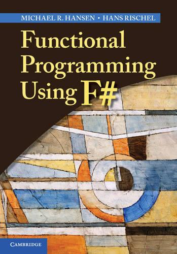 Functional Programming Using F# (Hardback)