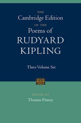 The Cambridge Edition of the Poems of Rudyard Kipling 3 Volume Hardback Set (Hardback)