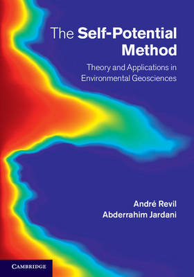 The Self-Potential Method: Theory and Applications in Environmental Geosciences (Hardback)