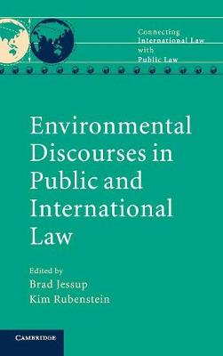 Connecting International Law with Public Law: Environmental Discourses in Public and International Law (Hardback)