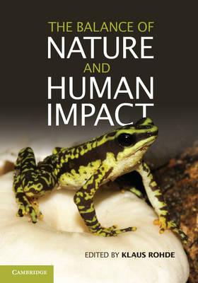 The Balance of Nature and Human Impact (Hardback)