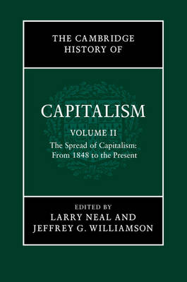 The Cambridge History of Capitalism - The Cambridge History of Capitalism 2 Volume Hardback Set (Hardback)