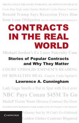 Contracts in the Real World: Stories of Popular Contracts and Why They Matter (Hardback)