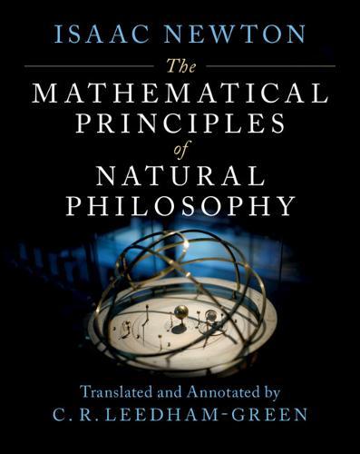 The Mathematical Principles of Natural Philosophy (Hardback)