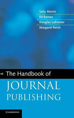 The Handbook of Journal Publishing (Hardback)