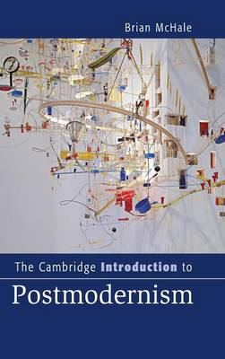 The Cambridge Introduction to Postmodernism - Cambridge Introductions to Literature (Hardback)