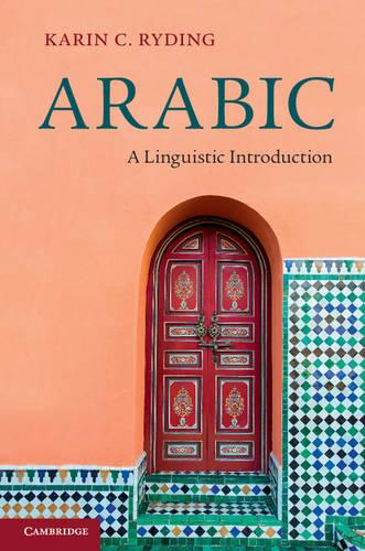 Arabic: A Linguistic Introduction (Hardback)