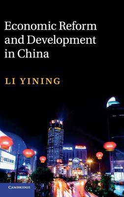 Economic Reform and Development in China - The Cambridge China Library (Hardback)