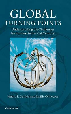 Global Turning Points: Understanding the Challenges for Business in the 21st Century (Hardback)