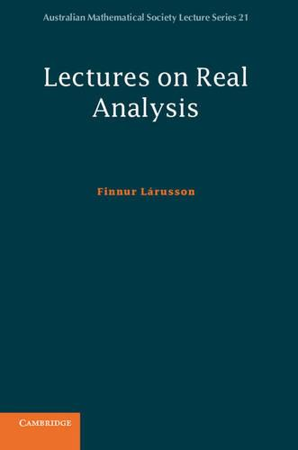 Lectures on Real Analysis - Australian Mathematical Society Lecture Series 21 (Hardback)