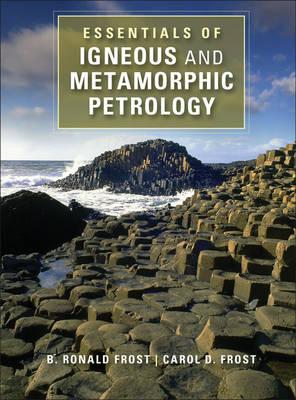 Essentials of Igneous and Metamorphic Petrology (Hardback)