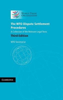 The WTO dispute settlement procedures (Hardback)