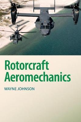 Cambridge Aerospace Series: Rotorcraft Aeromechanics Series Number 36 (Hardback)