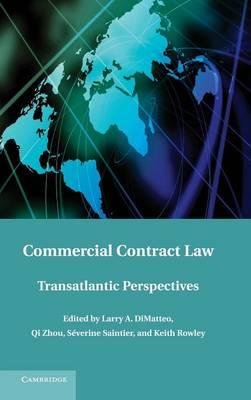 Commercial Contract Law: Transatlantic Perspectives (Hardback)