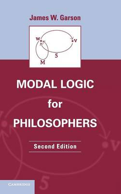 Modal Logic for Philosophers (Hardback)