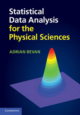 Statistical Data Analysis for the Physical Sciences (Hardback)