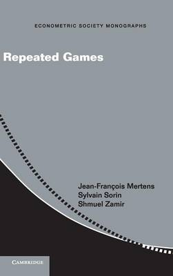 Repeated Games - Econometric Society Monographs 55 (Hardback)