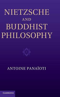 Nietzsche and Buddhist Philosophy (Hardback)