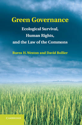 Green Governance: Ecological Survival, Human Rights, and the Law of the Commons (Hardback)
