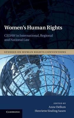 Women's Human Rights: CEDAW in International, Regional and National Law - Studies on Human Rights Conventions 3 (Hardback)
