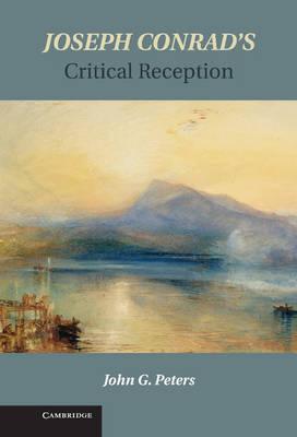 Joseph Conrad's Critical Reception (Hardback)