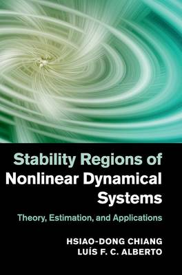 Stability Regions of Nonlinear Dynamical Systems: Theory, Estimation, and Applications (Hardback)