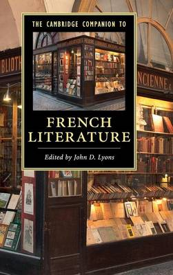 The Cambridge Companion to French Literature - Cambridge Companions to Literature (Hardback)