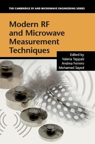 The Cambridge RF and Microwave Engineering Series: Modern RF and Microwave Measurement Techniques (Hardback)