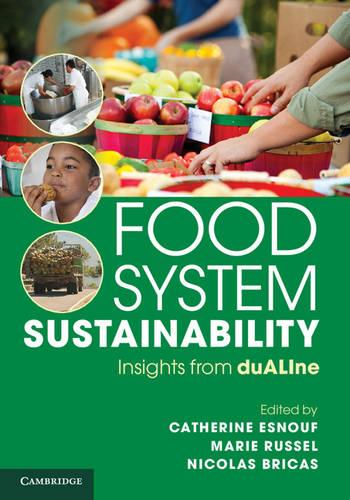 Food System Sustainability: Insights From duALIne (Hardback)