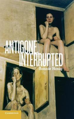 Antigone, Interrupted (Hardback)