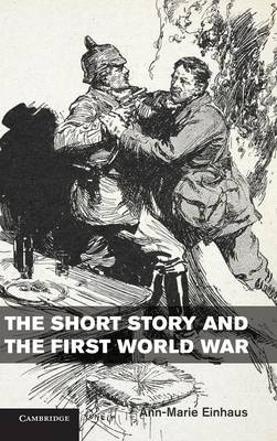 The Short Story and the First World War (Hardback)