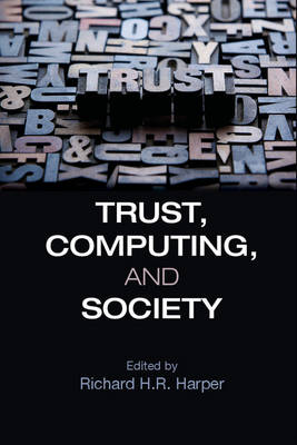 Trust, Computing, and Society (Hardback)