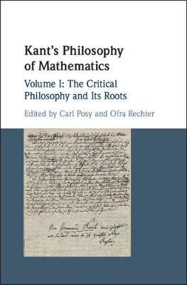 Kant's Philosophy of Mathematics: Volume 1 (Hardback)