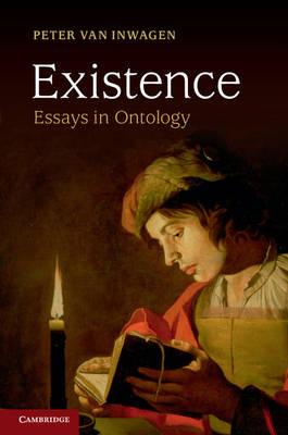 Existence: Essays in Ontology (Hardback)