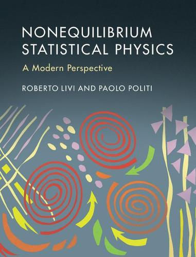 Nonequilibrium Statistical Physics: A Modern Perspective (Hardback)