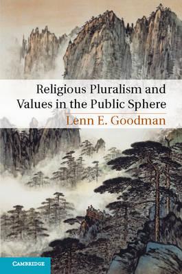 Religious Pluralism and Values in the Public Sphere (Hardback)