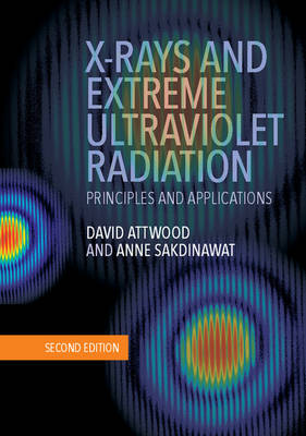 X-Rays and Extreme Ultraviolet Radiation: Principles and Applications (Hardback)