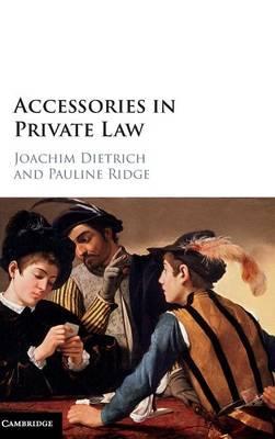Accessories in Private Law (Hardback)