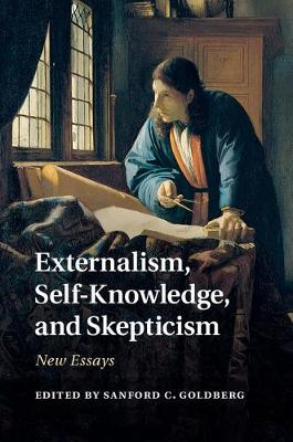 Externalism, Self-Knowledge, and Skepticism: New Essays (Hardback)