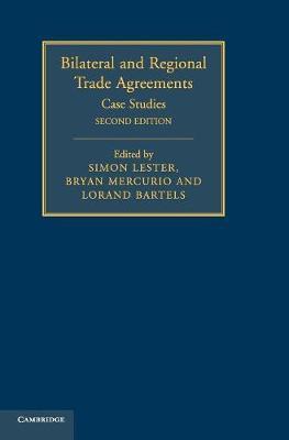 Bilateral and Regional Trade Agreements 2 Volume Set: Volume 2 - Bilateral and Regional Trade Agreements (Hardback)