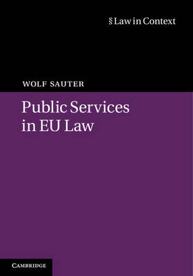 Public Services in EU Law - Law in Context (Hardback)
