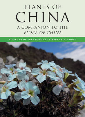 Plants of China: A Companion to the Flora of China (Hardback)