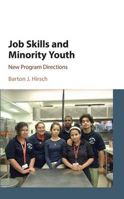 Job Skills and Minority Youth: New Program Directions (Hardback)