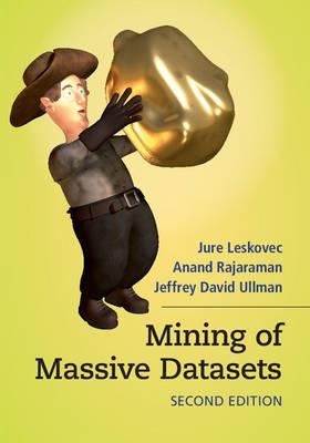 Mining of Massive Datasets (Hardback)