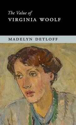 The Value of Virginia Woolf - The Value of (Hardback)