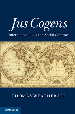 Jus Cogens: International Law and Social Contract (Hardback)