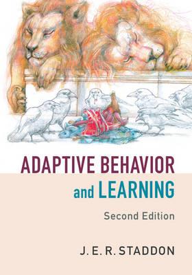 Adaptive Behavior and Learning (Hardback)