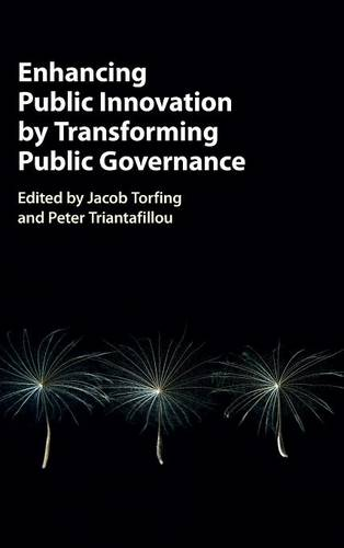 Enhancing Public Innovation by Transforming Public Governance (Hardback)